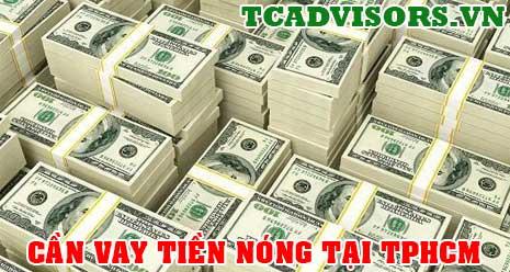Cần vay tiền nóng tại TPHCM