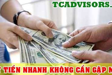 vay tiền nhanh không cần gặp mặt