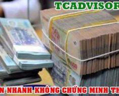Vay tiền nhanh không chứng minh thu nhập