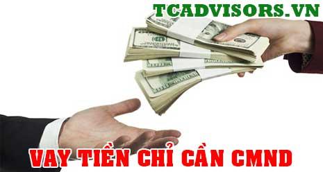 Vay tiền chỉ cần CMND